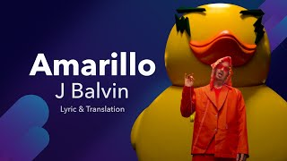 J. Balvin - Amarillo (Lyrics / Letra English & Spanish) Translation & Meaning