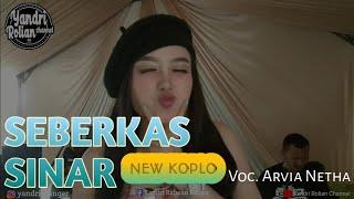 Seberkas Sinar Koplo Live show voc. Arvia Netha
