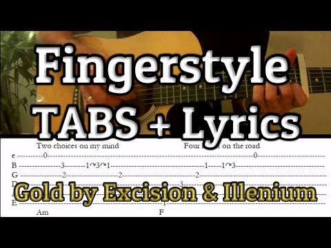Excision x Illenium - Gold   Fingerstyle Guitar cover   TABS