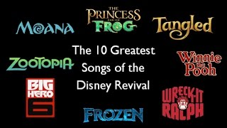 Opinion: The 10 Greatest Songs of the Disney Revival