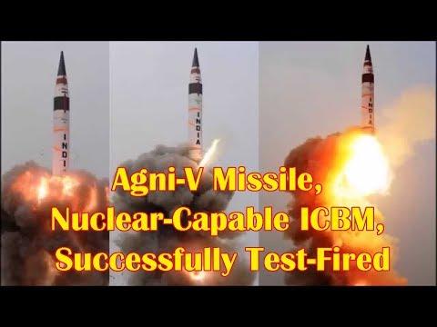 India test-fires nuclear-capable ICBM Agni-V