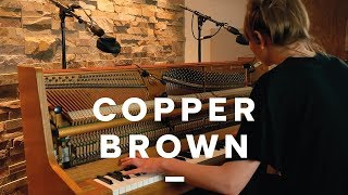 POPPY ACKROYD - Time / The Calm Before | COPPER BROWN SESSION #0002