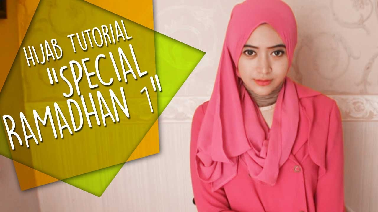 Natasha Farani Hijab Tutorial Special Ramadhan 1 YouTube