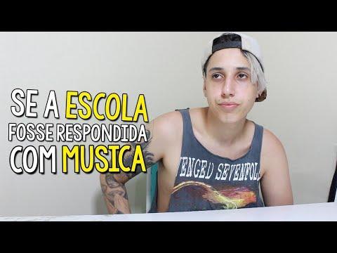 SE A ESCOLA FOSSE RESPONDIDA COM MUSICA