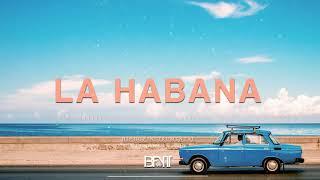 LA HABANA - Bolero Hip Hop Instrumental USO LIBRE (Free) Prod. by BFYT