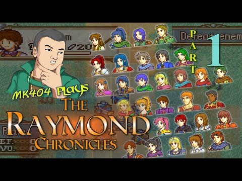 MK404 Plays The Raymond Chronicles [GBAFE Fangame] PT1 - Rayonis[Prologue]