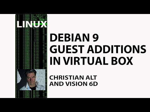 Debian 9 ● Virtual Box Guest Additions ●  Errors Solved