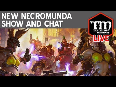 New Necromunda Show and Chat LIVE