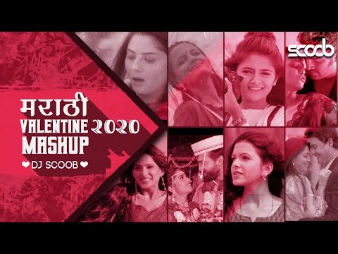 Marathi Valentine Mashup 2020   Dj Scoob