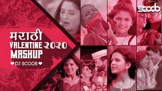 Marathi Valentine Mashup 2020 - DJ Scoob