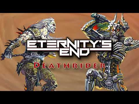 ETERNITY'S END - DEATHRIDER (OFFICIAL AUDIO)
