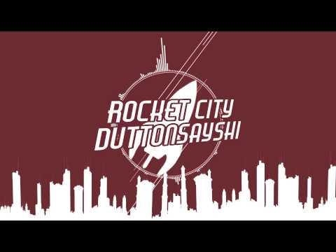 Rocket City - DuttonsaysHi (HD)