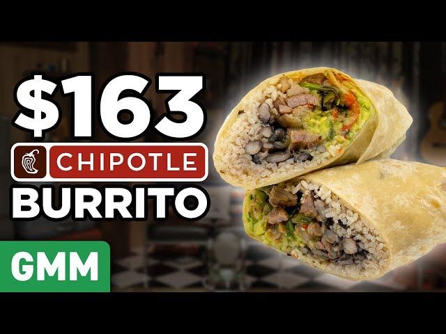 $163 Chipotle Burrito Taste Test   FANCY FAST FOOD