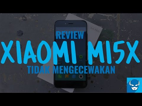Review Xiaomi Mi5X - Alternatif Xiaomi Mi6