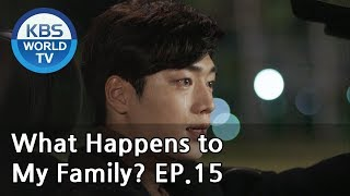 What Happens to My Family? | 가족끼리 왜 이래