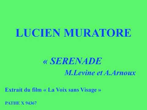 lucien-muratore-sérénade-m-levine-et-a-arnoux-extrait-du-film-la-voix-sans-visage