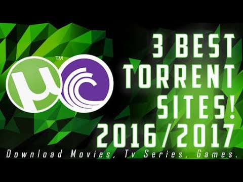 top 3 torrenting sites 2017
