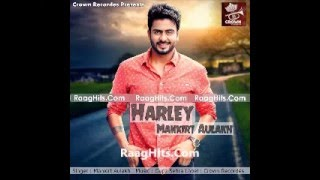 Harley  | Mankirt Aulakh | Full Song | New Song 2016 Full HD