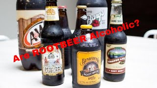 IS ROOT BEER ALCOHOLIC?