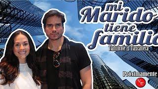 Avances de la telenovela Mi Marido Tiene Familia remake del k-drama My Husband Got a Family 2017