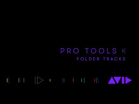 Pro Tools 2020 — Folder Tracks
