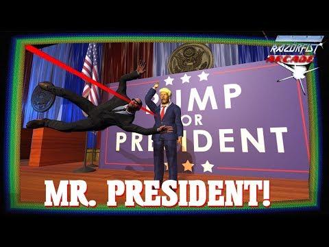 RazörFist Arcade: MR. PRESIDENT!