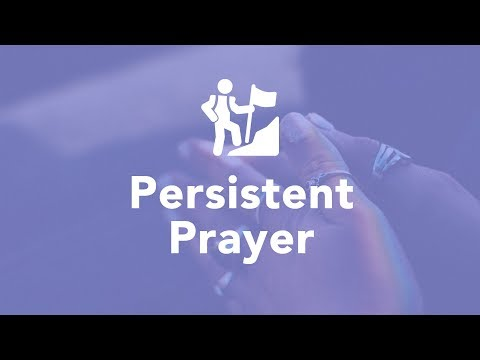 Persistent Prayer - Bruce Downes The Catholic Guy