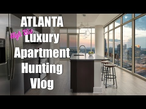 LUXURY ATLANTA HIGH RISE APARTMENT HUNT 2018!! | Wilonda Previlon