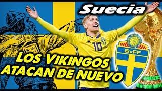 Mundial 2018 - SUECIA -  Los Vikingos atacan de nuevo
