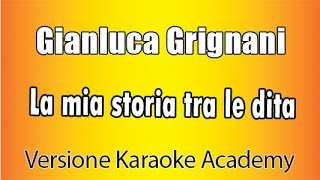 Download lagu Gianluca Grignani - La mia storia tra le dita ( Versione Karaoke Academy Italia)