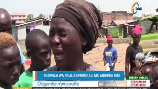 Muwala wa Paul Kafeero 'Buladina' ali mu mbeera mbi, ayagala buyambi