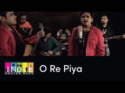 O Re Piya - Aaja Nachle | Indie Routes