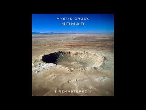 Mystic Crock - Nomad Remastered [Full Album]