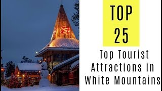 25 Top Tourist Attractions in White Mountains, New Hampshire