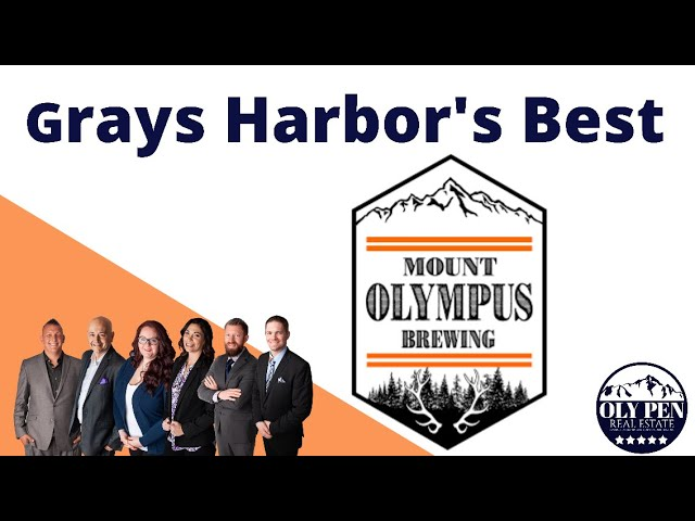 Grays Harbor's Best! Mount Olympus Brewing Company