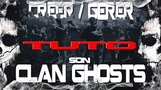 Créer son clan call of duty ghosts l Gérer son clan call of duty ghosts