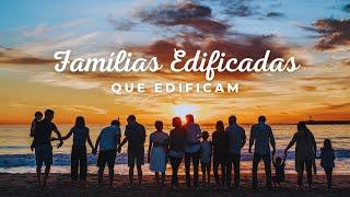 Famílias Edificando Sociedade