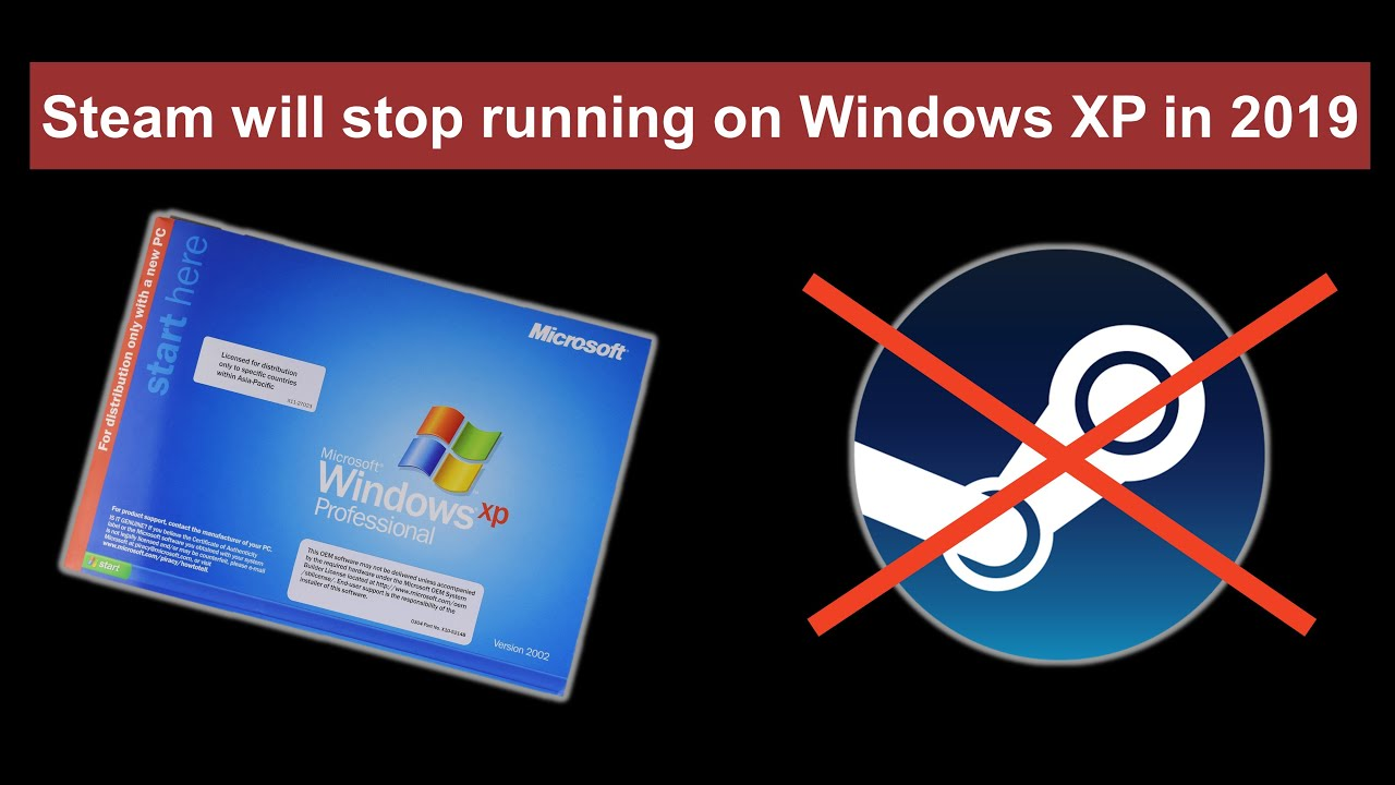 Steam stopped working on Windows XP - End of an era