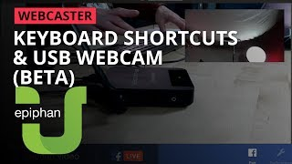 Keyboard shortcuts and USB webcams [Webcaster X2]