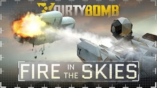 Dirty Bomb: Fire in the Skies Update