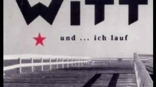 Witt (Joachim Witt) - Und ... ich lauf