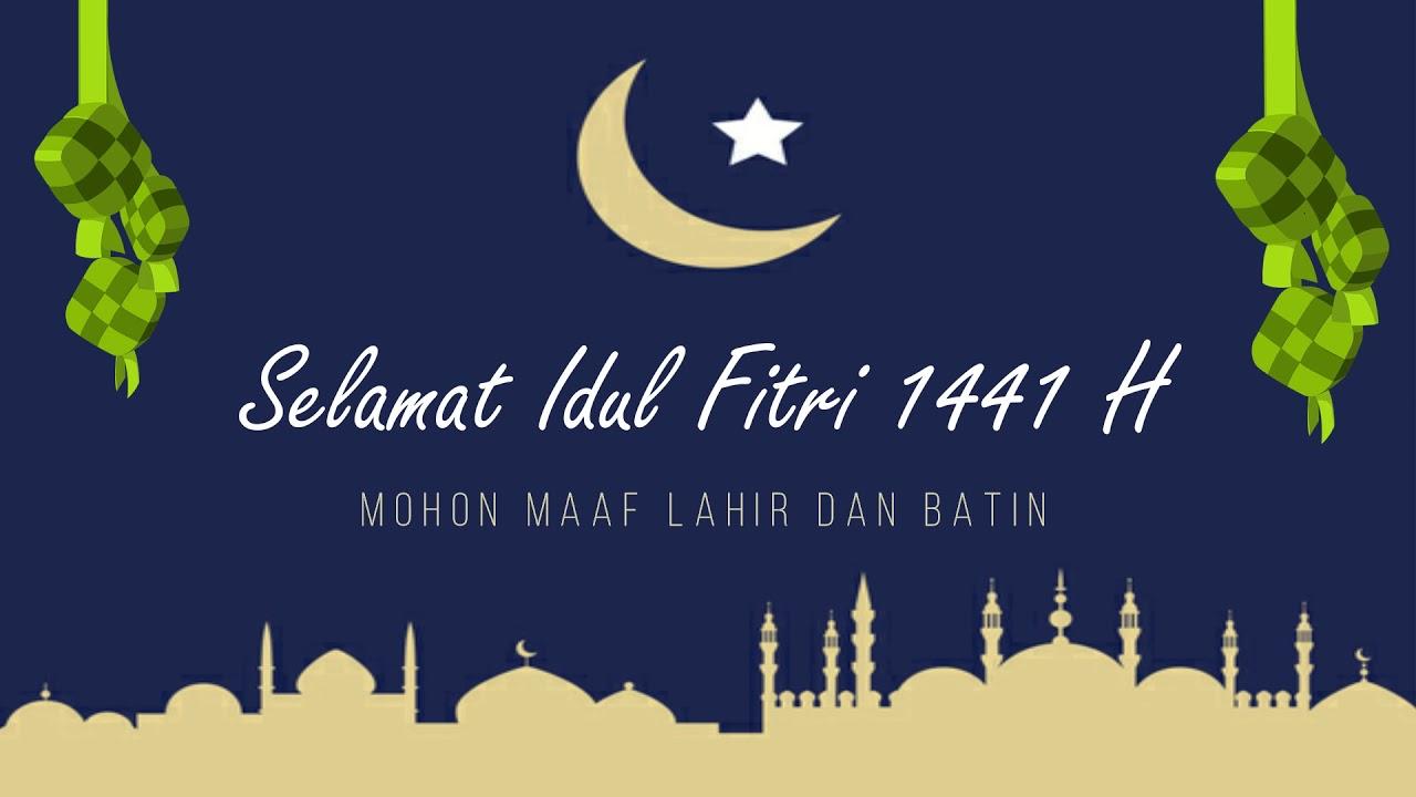 Ucapan Selamat Idul Fitri 1441 H 2020 Youtube