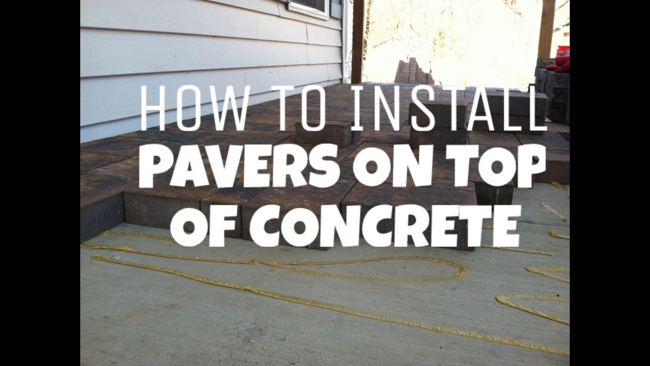 how to install pavers on top of concrete hanover, pa hardscaping