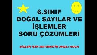 2018-2019 6.SINIF MATEMATİK DOĞAL SAYILARDA İŞLEMLER,ASAL SAYILAR SORU ÇÖZÜMÜ