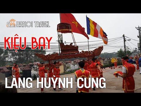 KIỆU BAY trong Lễ Hội Làng Huỳnh Cung, xã Tam Hiệp, Thanh Trì Hà Nội Phố