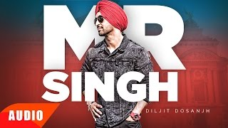 Mr Singh (Full Audio Song) | Diljit Dosanjh | Punjabi Song Collection | Speed Records