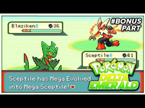 Pokemon Delta Emerald Walkthrough | Bonus Part | MEGA SCEPTILE Vs MEGA BLAZIKEN!