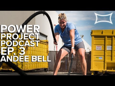 Power Project Podcast EP. 3 - Andee Bell