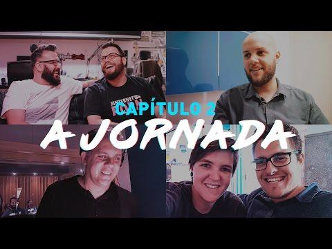 A JORNADA - CAP. 2   Documentário Bastidores Zenfone 3