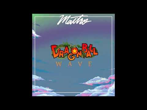 MAITRO - Dragonball Wave (Full Album)